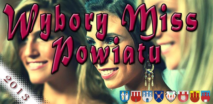 Konkurs: Miss Powiatu Pajęczańskiego 2013
