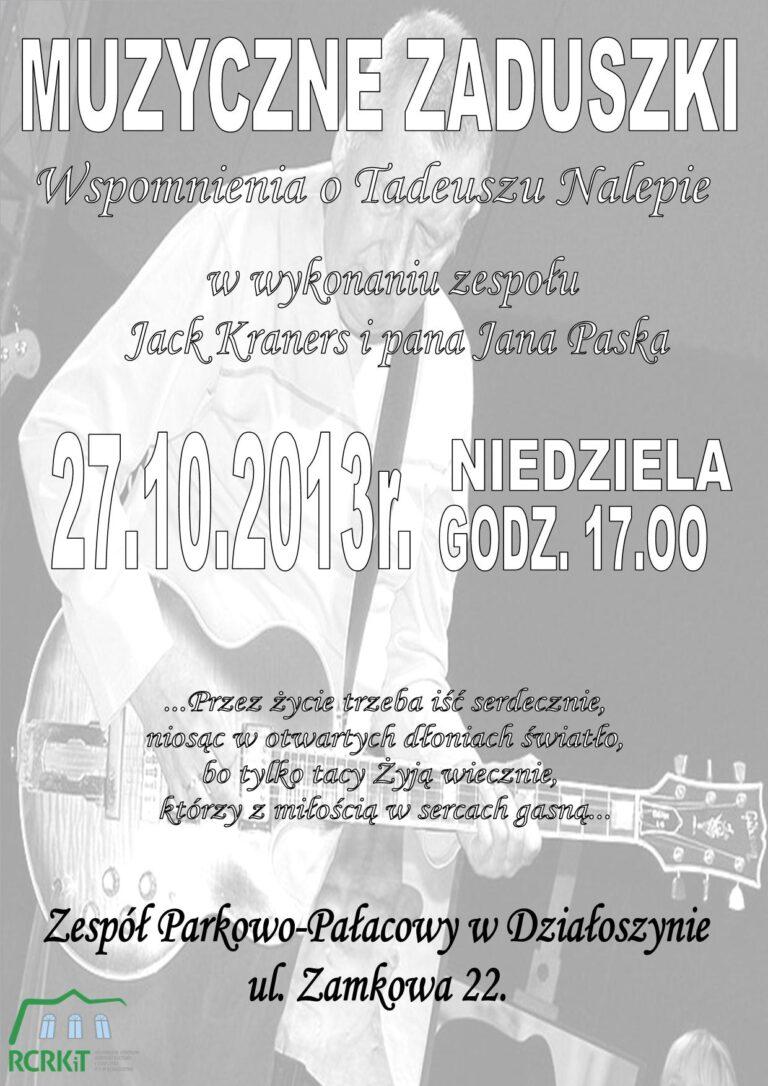 Muzyczne zaduszki – Wspomnienia o Tadeuszu Nalepie