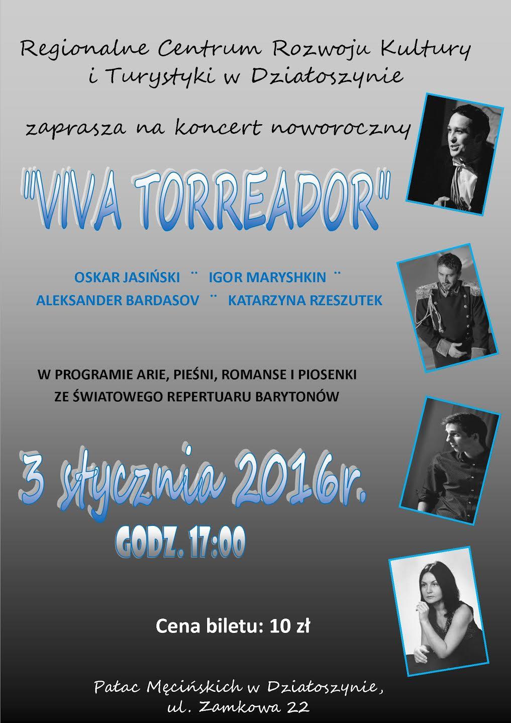 viva torreador koncert dzialoszyn