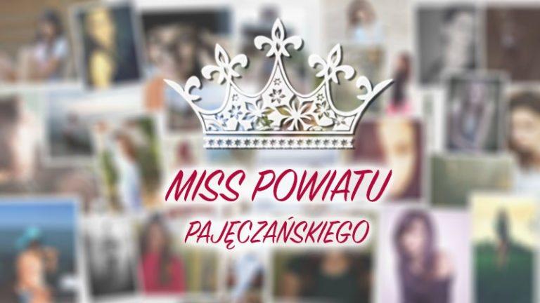Znamy 6 finalistek Miss Powiatu Pajęczańskiego