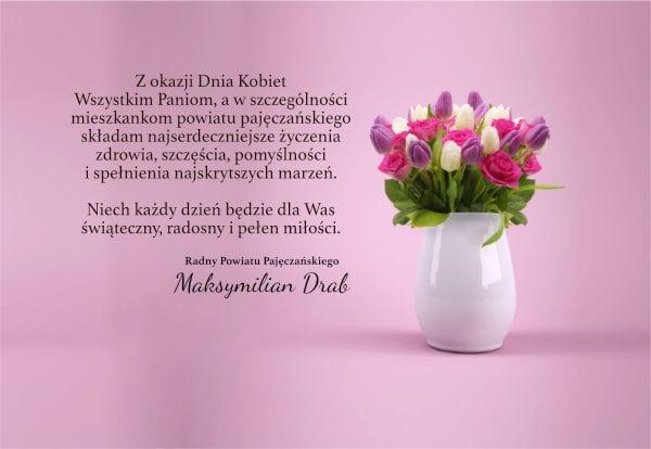 Życzenia z okazji Dnia Kobiet składa radny Maksymilian Drab