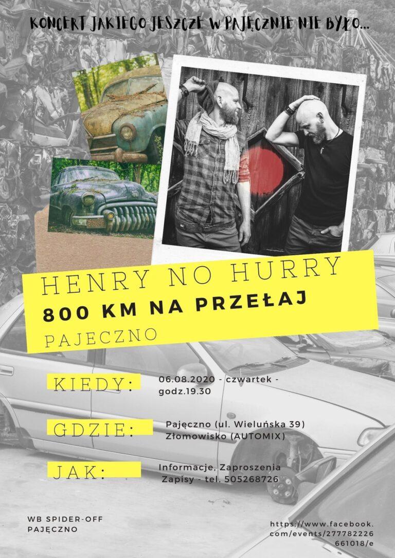 Henry No Hurry zagra na złomowisku