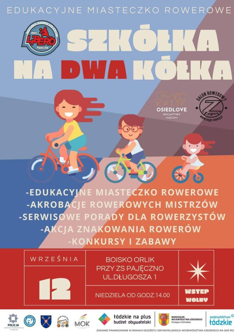 Moc rowerowych atrakcji – SZKÓŁKA NA DWA KÓŁKA
